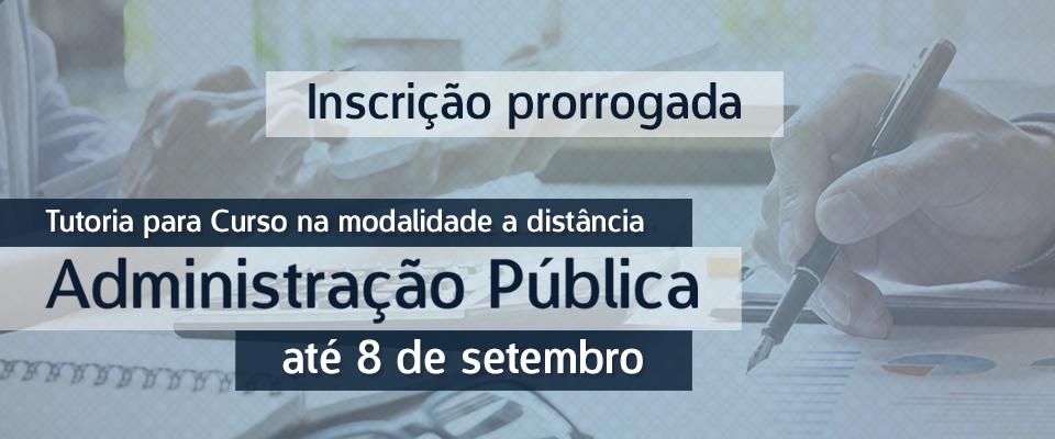Prorrogadas inscrições para seleção de tutores presenciais - Curso de Bacharelado em Administração Pública, modalidade a distância