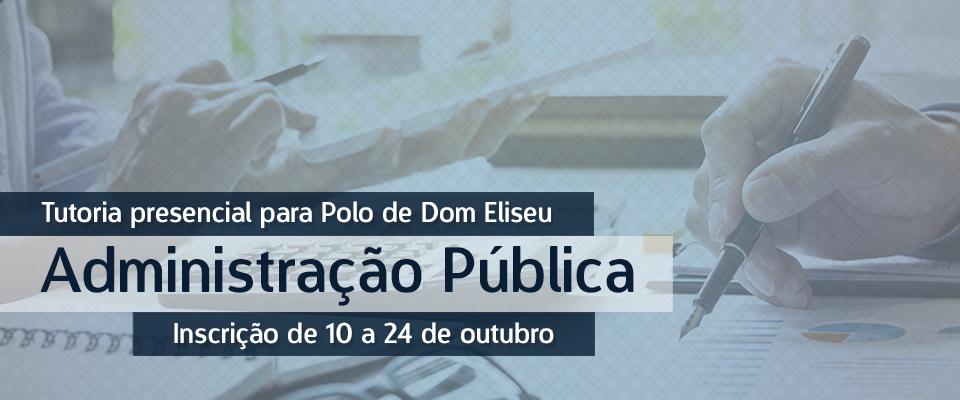 Seleção para tutores presenciais do Curso de Bacharelado em Administração Pública, modalidade a distância, em Dom Eliseu